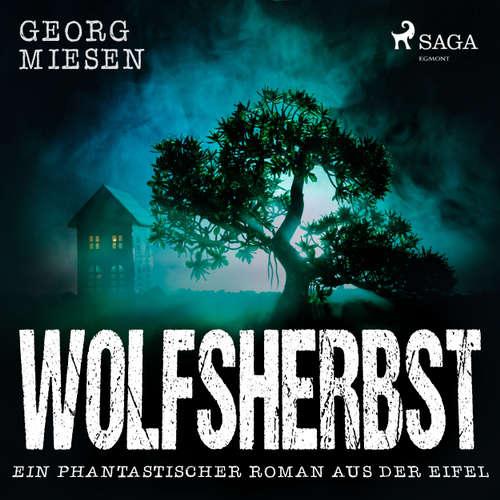 Wolfsherbst - Ein phantastischer Roman aus der Eifel