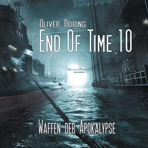 End of Time, Folge 10: Waffen der Apokalypse