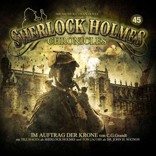 Hoerbuch Sherlock Holmes Chronicles, Folge 45: Im Auftrag der Krone - G. G. Grandt - Tom Jacobs