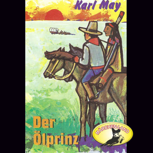 Karl May, Der Ölprinz