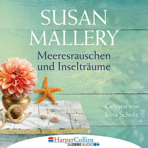 Hoerbuch Meeresrauschen und Inselträume - Blackberry Island, Teil 3 - Susan Mallery - Irina Scholz