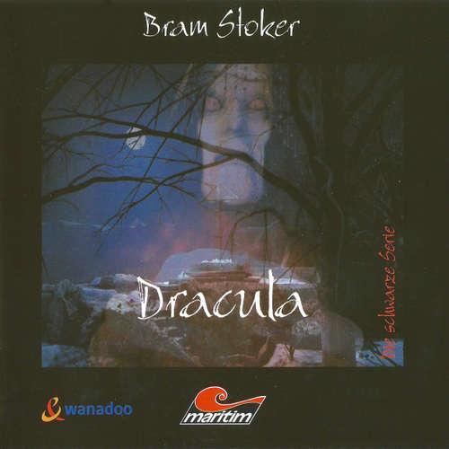 Hoerbuch Die schwarze Serie, Folge 2: Dracula - Bram Stoker - Wolfgang Kieling
