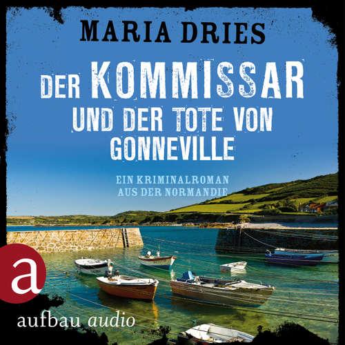 Der Kommissar und der Tote von Gonneville - Ein Kriminalroman aus der Normandie - Kommissar Philippe Lagarde, Band 5