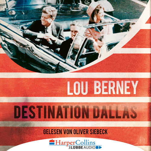 Audiobook Destination Dallas - Lou Berney - Oliver Siebeck