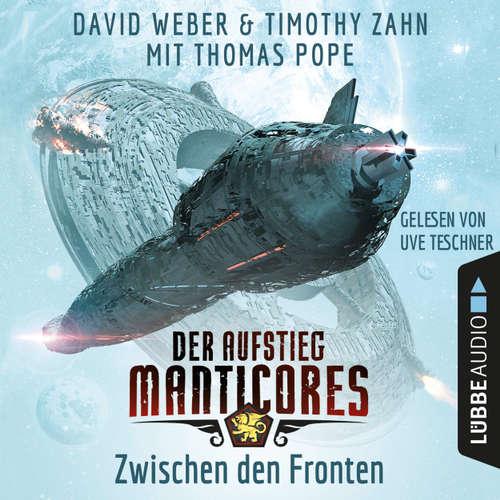 Hoerbuch Zwischen den Fronten - Der Aufstieg Manticores - Manticore-Reihe 2 - David Weber - Uve Teschner