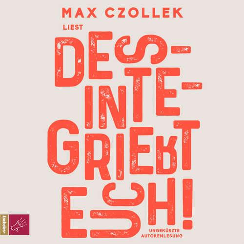 Hoerbuch Desintegriert euch! - Max Czollek - Max Czollek