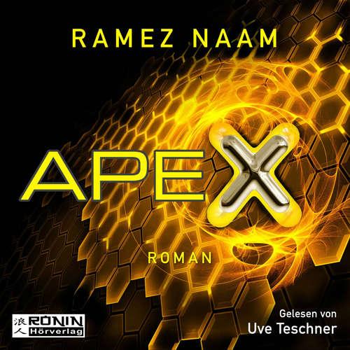 Hoerbuch Nexus, 3: Apex - Ramez Naam - Uve Teschner