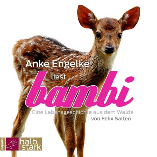 Hoerbuch Bambi - Felix Salten - Anke Engelke