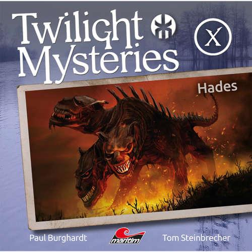 Hoerbuch Twilight Mysteries, Die neuen Folgen, Folge 10: Hades - Paul Burghardt - Marc Schülert