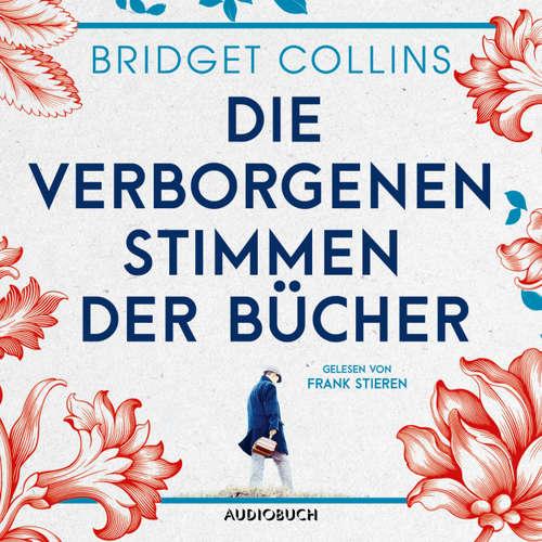 Hoerbuch Die verborgenen Stimmen der Bücher - Bridget Collins - Frank Stieren