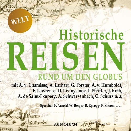 Hoerbuch Historische Reisen - rund um den Globus - Historische Reisen 4 - A. v. Chamisso - Frank Stieren