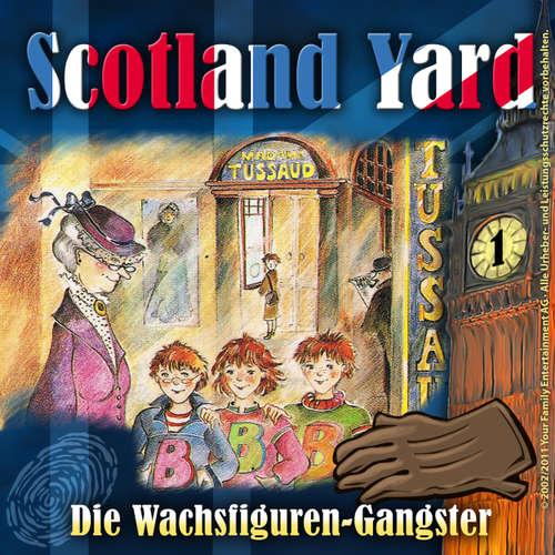Hoerbuch Scotland Yard, Folge 1: Die Wachsfiguren-Gangster - Wolfgang Pauls - Freddy Quinn