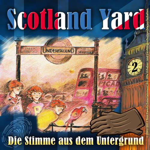 Hoerbuch Scotland Yard, Folge 2: Die Stimme aus dem Untergrund - Wolfgang Pauls - Freddy Quinn