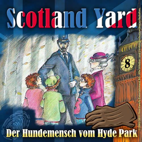 Scotland Yard, Folge 8: Der Hundemensch vom Hyde Park