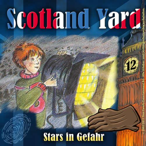 Hoerbuch Scotland Yard, Folge 12: Stars in Gefahr - Wolfgang Pauls - Günther Lüdke