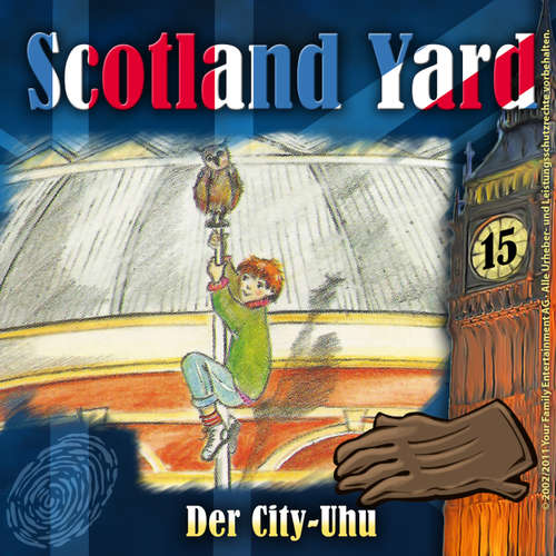 Hoerbuch Scotland Yard, Folge 15: Der City-Uhu - Wolfgang Pauls - Günther Lüdke
