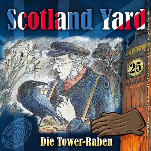 Hoerbuch Scotland Yard, Folge 25: Die Tower-Raben - Wolfgang Pauls - Freddy Quinn