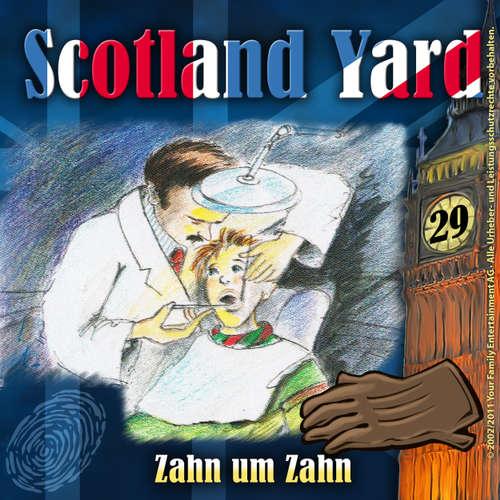 Scotland Yard, Folge 29: Zahn um Zahn