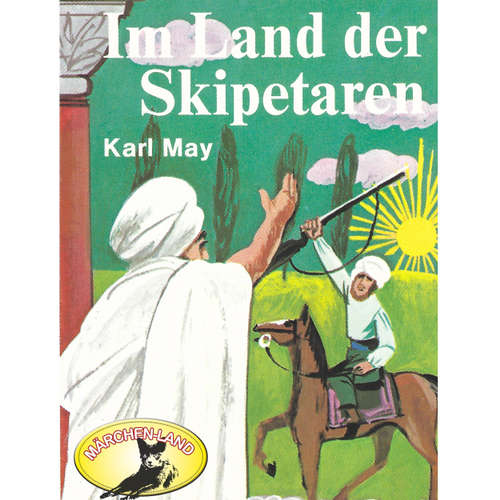 Hoerbuch Karl May, Im Land der Skipetaren - Karl May - Fred Alno