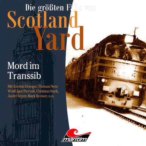 Hoerbuch Die größten Fälle von Scotland Yard, Folge 38: Mord im Transsib - Paul Burghardt - Kerstin Draeger
