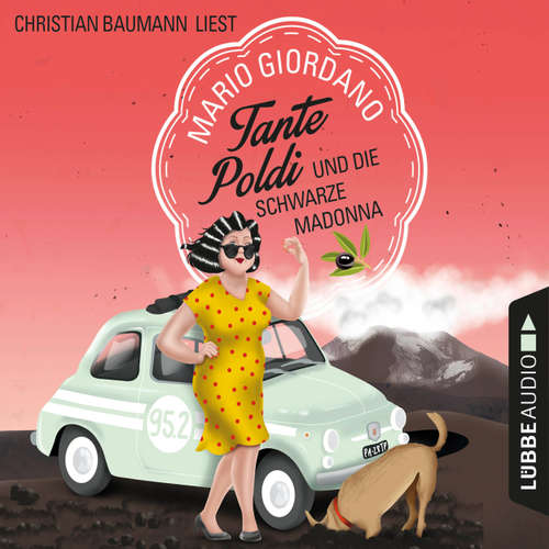 Hoerbuch Tante Poldi und die schwarze Madonna - Sizilienkrimi 4 - Mario Giordano - Christian Baumann
