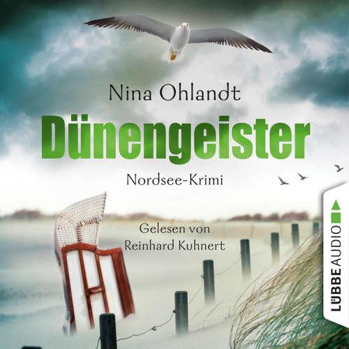 Hoerbuch Dünengeister - John Benthiens sechster Fall - John Benthiens sechster Fall 6 - Nina Ohlandt - Reinhard Kuhnert