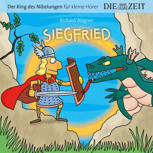 """Hoerbuch Die ZEIT-Edition """"Der Ring des Nibelungen für kleine Hörer"""" - Siegfried - Richard Wagner - Luca Zamperoni"""
