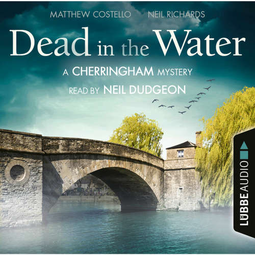 Audiobook Dead in the Water - The Cherringham Novels: A Cherringham Mystery 1 - Matthew Costello - Neil Dudgeon