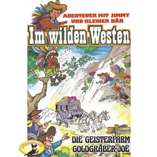 Abenteuer im Wilden Westen, Folge 2: Die Geisterfarm / Goldgräber-Joe
