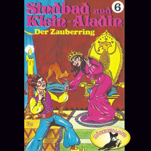 Hoerbuch Sindbad und Klein-Aladin, Folge 6: Der Zauberring - Rolf Ell - Manou Lubowski