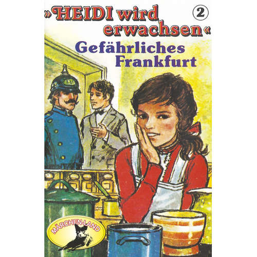 Hoerbuch Heidi, Heidi wird erwachsen, Folge 2: Gefährliches Frankfurt - Rolf Ell - Scarlet Lubowski