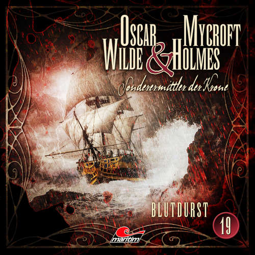 Hoerbuch Oscar Wilde & Mycroft Holmes, Sonderermittler der Krone, Folge 19: Blutdurst - Jonas Maas - Sascha Rotermund