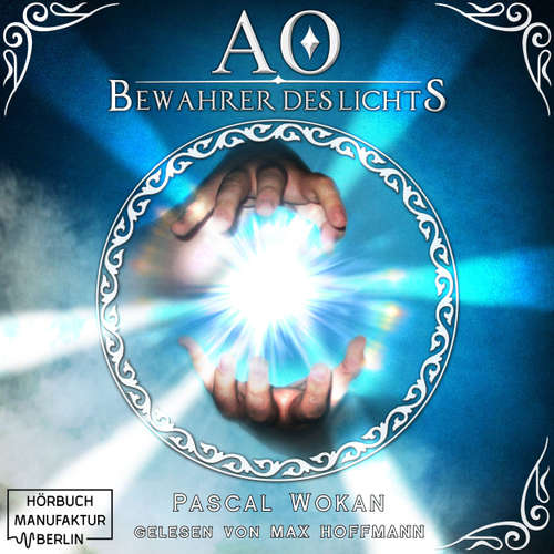 Bewahrer des Lichts - AO, Band 1