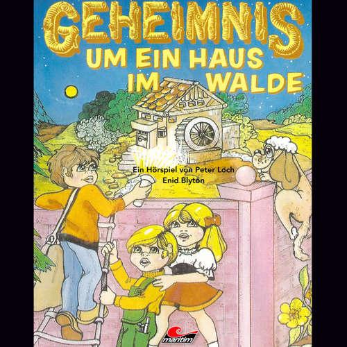 Hoerbuch Enid Blyton, Geheimnis um ein Haus im Walde - Enid Blyton - Günther Dockerill