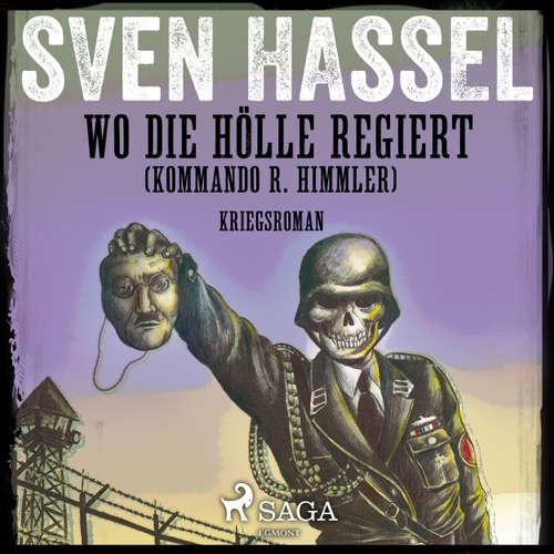 Wo die Hölle regiert (Kommando R. Himmler) (Ungekürzt)