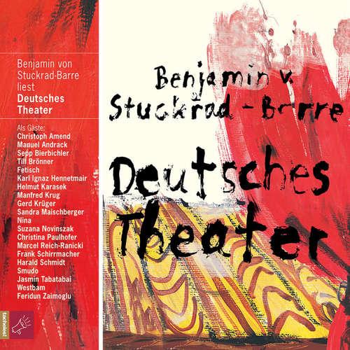Hoerbuch Deutsches Theater - Benjamin von Stuckrad-Barre - Benjamin von Stuckrad-Barre