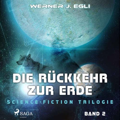 Die Rückkehr zur Erde - Science-Fiction Trilogie, Band 2