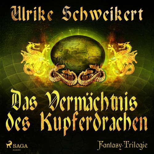 Das Vermächtnis des Kupferdrachen - Die Drachenkronen-Trilogie 2