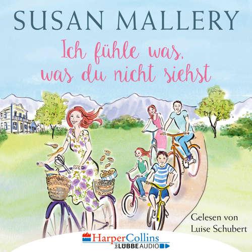 Hoerbuch Ich fühle was, was du nicht siehst - Fool's Gold, Teil 2 - Susan Mallery - Luise Schubert