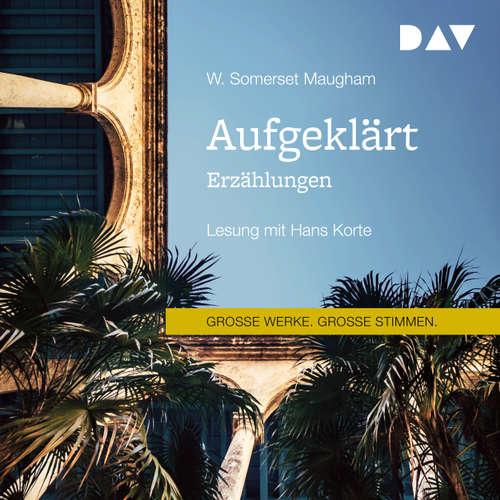 Hoerbuch Aufgeklärt. Erzählungen - W. Somerset Maugham - Hans Korte