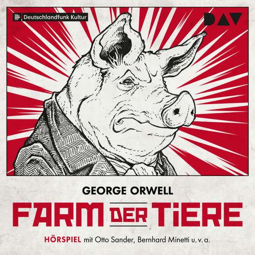 Hoerbuch Farm der Tiere - George Orwell - Otto Sander