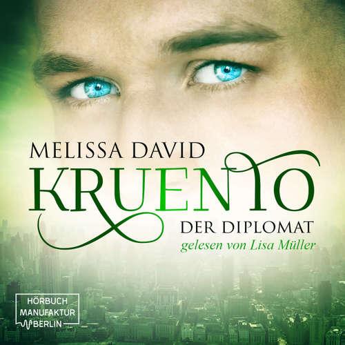 Hoerbuch Kruento, Band 2: Der Diplomat - Melissa David - Lisa Müller