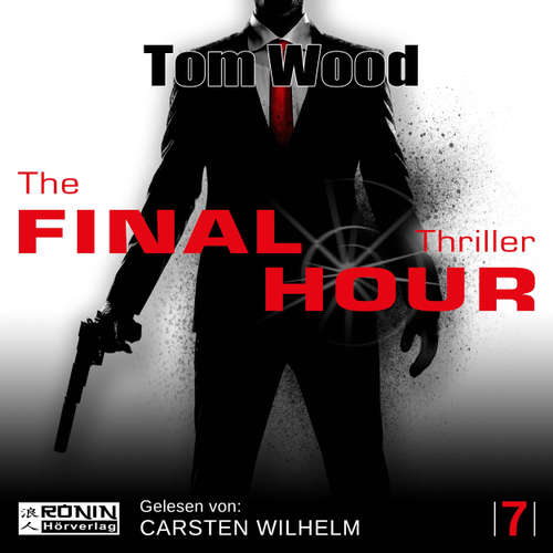 Audiobook The Final Hour - Tesseract 7 - Tom Wood - Carsten Wilhelm
