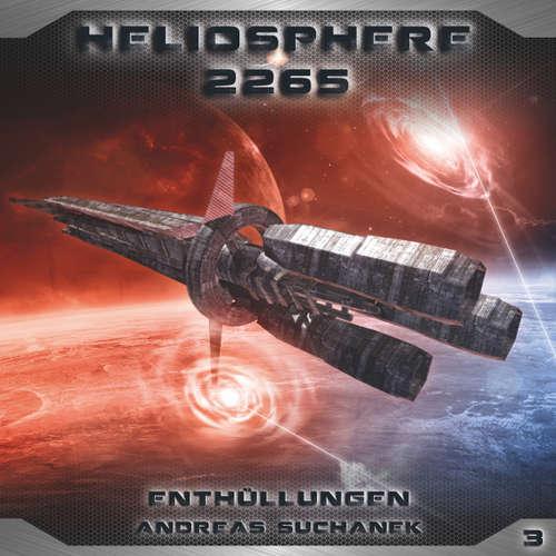 Hoerbuch Heliosphere 2265, Folge 3: Enthüllungen - Andreas Suchanek - Thomas Schmuckert