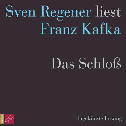 Hoerbuch Das Schloß - Franz Kafka - Sven Regener