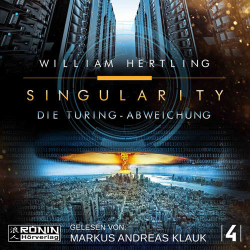 Hoerbuch Die Turing Abweichung - Singularity, Band 4 - William Hertling - Markus Andreas Klauk