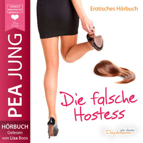 Hoerbuch Die falsche Hostess - Pea Jung - Lisa Boos