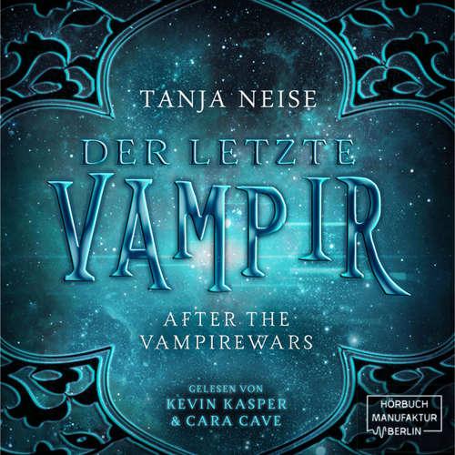 Der letzte Vampir - After the Vampirewars, Band 1