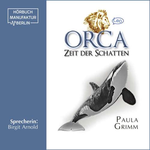 Hoerbuch Orca: Zeit der Schatten - Paula Grimm - Birgit Arnold