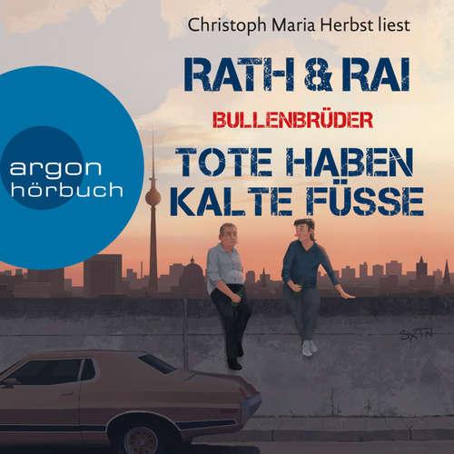 Hoerbuch Bullenbrüder - Tote haben kalte Füße - Hans Rath - Christoph Maria Herbst
